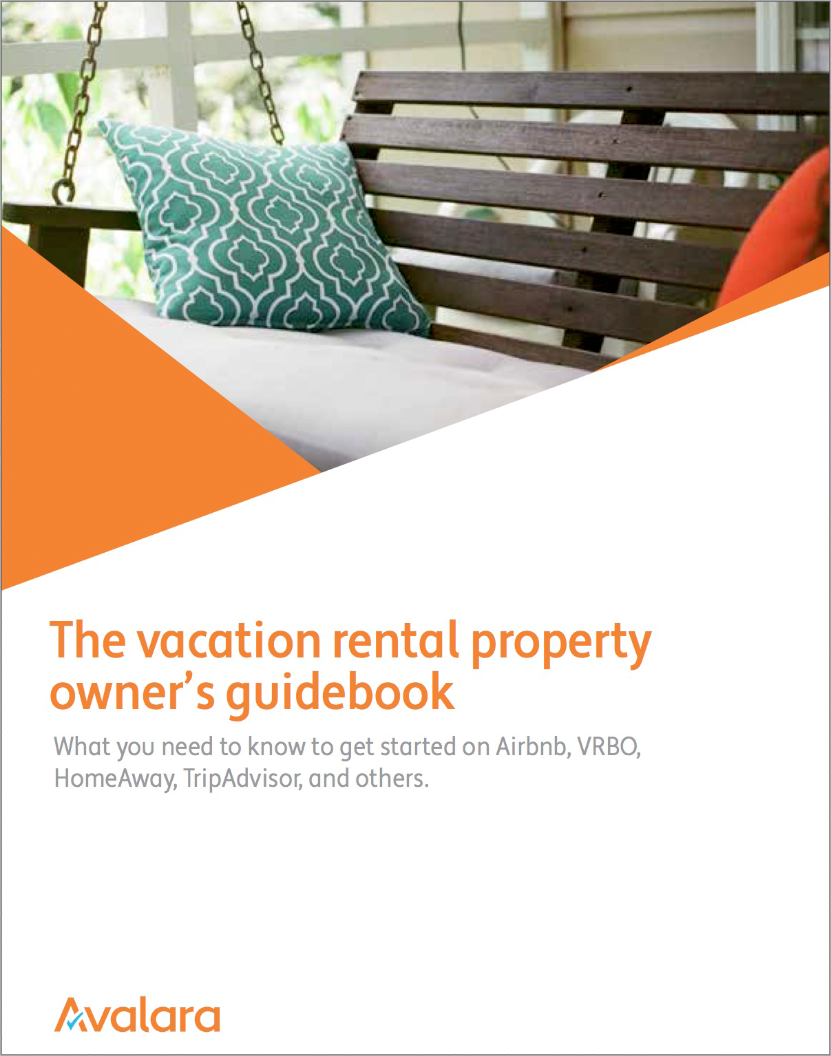 The Vacation Rental Property Owner